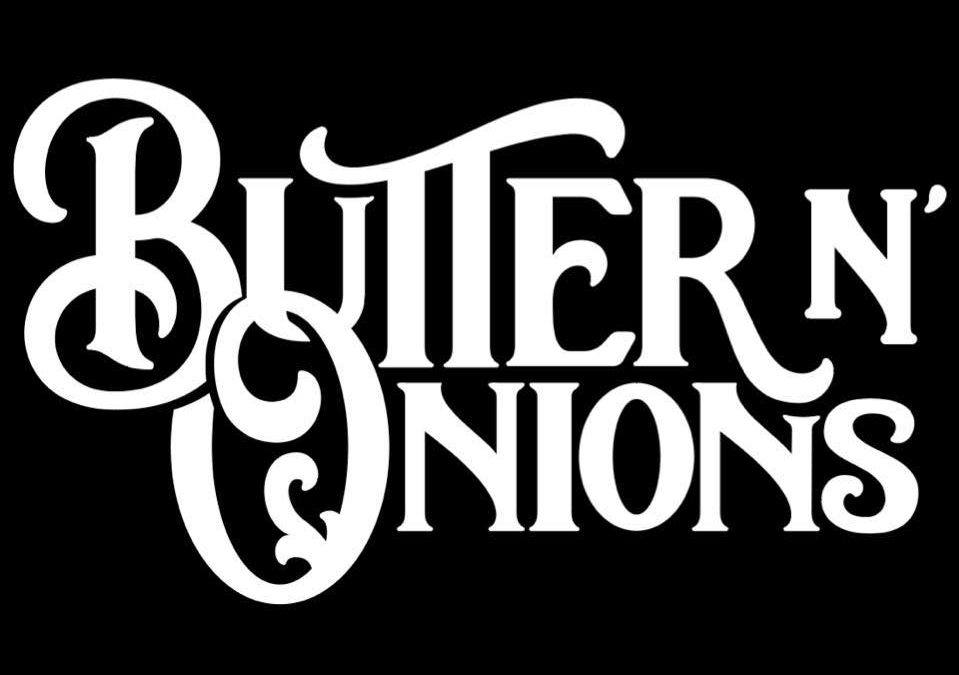 Live Music is Back – Butter n Onions @ THBC 6.17.21